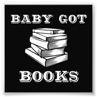 Baby Got Books Photo Art