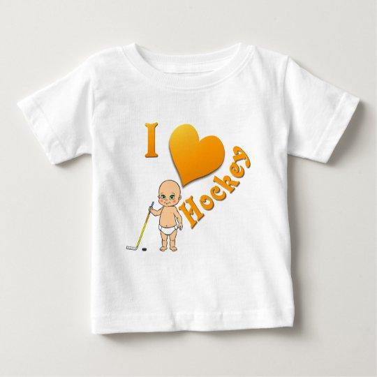Baby I Love Hockey Baby T-Shirt