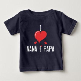 Baby I love NANA & PAPA Baby T-Shirt