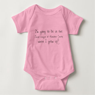 """Baby """"I'm Going to Be In Junior League"""" Baby Bodysuit"""