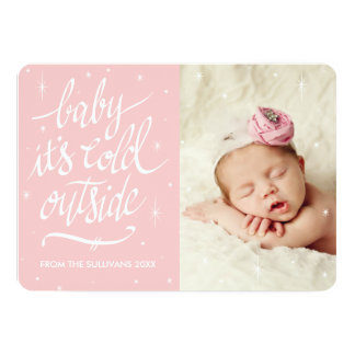 Baby It's Cold Out Outside in Rose Quartz Photo 13 Cm X 18 Cm Invitation Card