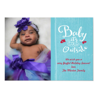 Baby it's cold outside 13 cm x 18 cm invitation card