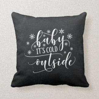 Baby It's Cold Outside | Chalkboard Cushion
