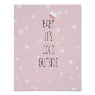 Baby, it's cold outside - Christmas Poster