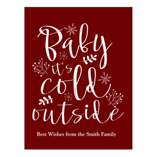 Baby Its Cold Outside Cute Christmas Holiday Postcard