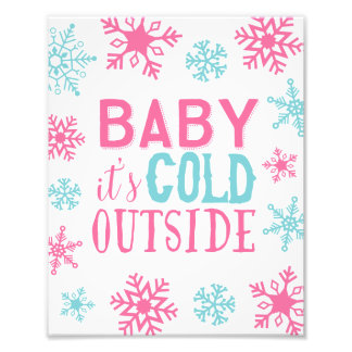 Baby It's Cold Outside Girly Holiday Art Print Photo