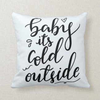 Baby Its Cold Outside Handwritten Script Chic Blue Cushion
