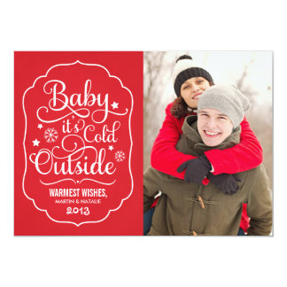 Baby It's Cold Outside | Holiday Photo Card 13 Cm X 18 Cm Invitation Card