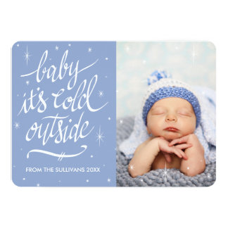 Baby It's Cold Outside in Serenity Blue Photo Card