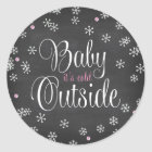 Baby It's Cold Outside Pink Snowflakes Baby Shower Classic Round Sticker