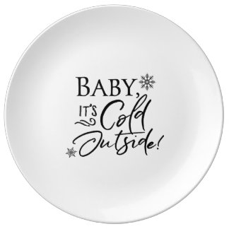 Baby it's Cold Outside - Plate