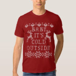 Baby Its Cold Outside Red Ugly Sweater Style Tee Shirts