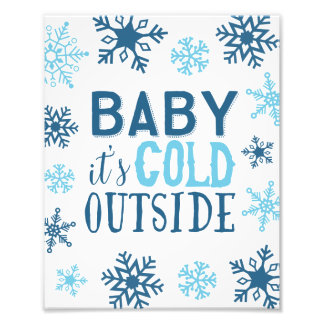 Baby It's Cold Outside Snowflake Holiday Art Print Photographic Print
