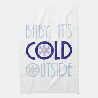 Baby It's Cold Outside Snowflake Winter Tea Towel