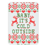 Baby Its Cold Outside Ugly Christmas Sweater Style 13 Cm X 18 Cm Invitation Card