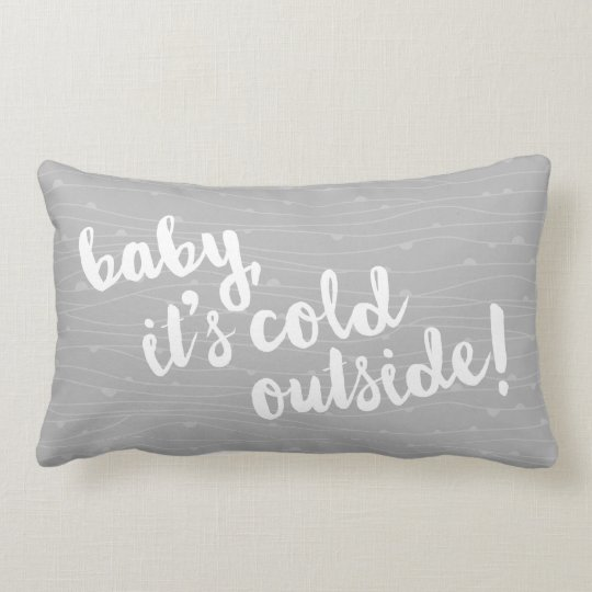 baby, it's cold outside! Wavy pattern grey pillow