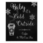 Baby it's Cold Outside Wedding Sign