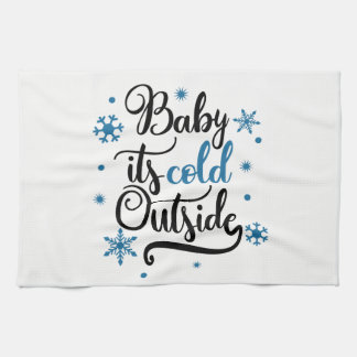 Baby It's Cold Outside Winter Tea Towel