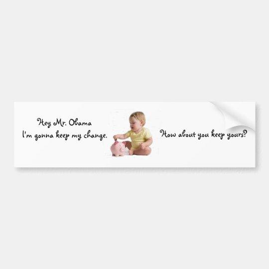 Baby keeping change bumper sticker