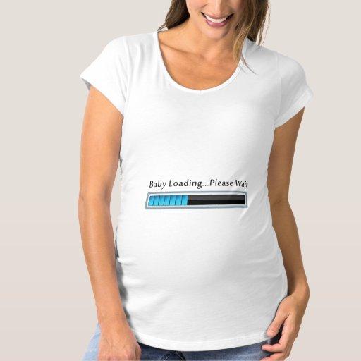 Baby Loading...Please Wait Maternity Shirt