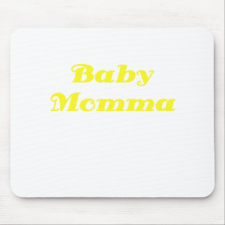 Baby Momma Mouse Pad