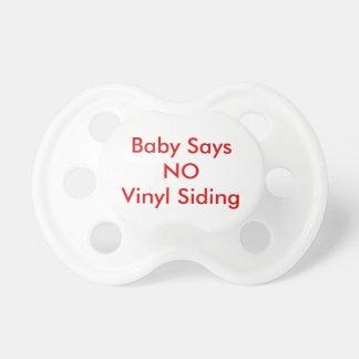 """""""baby name"""" says NO Vinyl Siding (insert name) Dummy"""