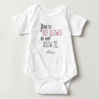 "Baby ""Not Allowed"" Bodysuit (+light colors)"