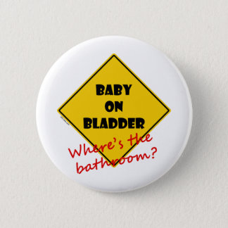Baby on Bladder 6 Cm Round Badge