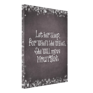 Baby Quote Let Her Sleep for When She Wakes Canvas Print