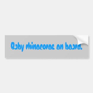 baby-rhinoceros-on board-01 bumper sticker