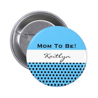 Baby Shower for Boy Blue Polka Dots V06 6 Cm Round Badge