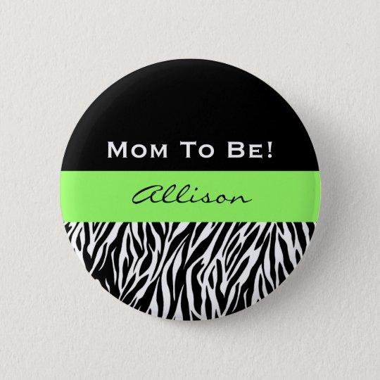 Baby Shower for Boy Modern Zebra Print V2 6 Cm Round Badge