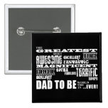 Baby Shower Greatest Best Future Fathers Dad to Be 15 Cm Square Badge