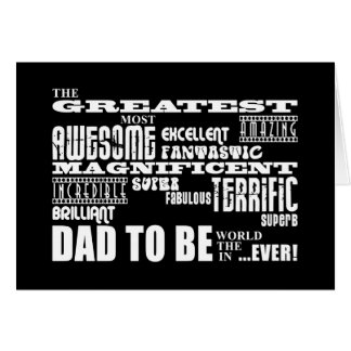 Baby Shower Greatest Best Future Fathers Dad to Be Greeting Card