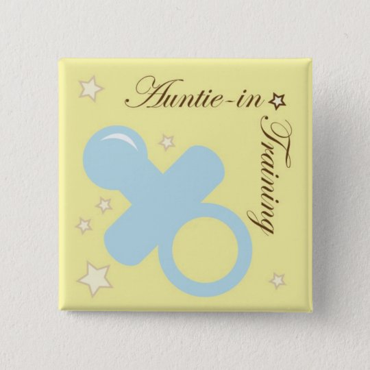 Baby Shower Pin for Aunts