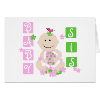 Baby Sis Tshirts and Gifts Card