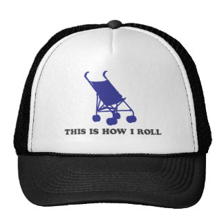 Baby Stroller - This is How I Roll Cap