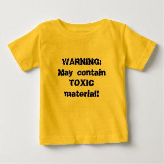 Baby t-shirt WARNING: May contain TOXIC material!