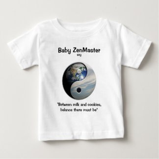 Baby ZenMaster say... (Personalize It!) T-shirt
