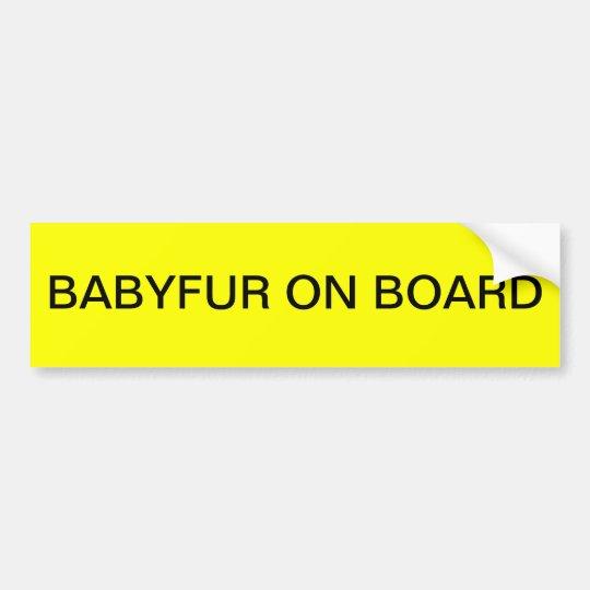 BABYFUR ON BOARD BUMPER STICKER