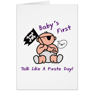 Baby's first talk like a pirate day greeting card