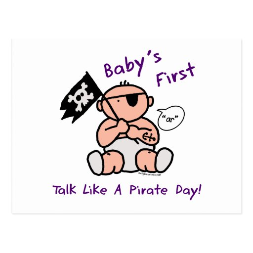 Baby's first talk like a pirate day post card