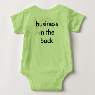 Baby's Party in the Front, Business in the Back Baby Bodysuit