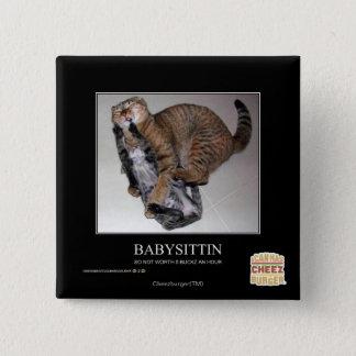 Babysittin 15 Cm Square Badge