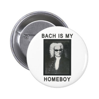 Bach is my Homeboy 6 Cm Round Badge