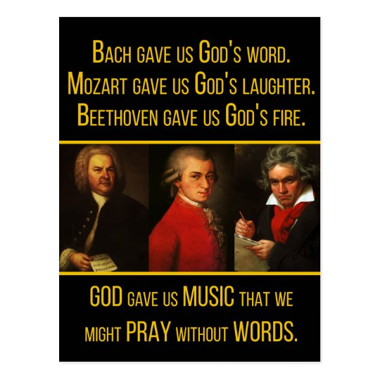 Bach, Mozart, Beethoven & God Music Quote Postcard