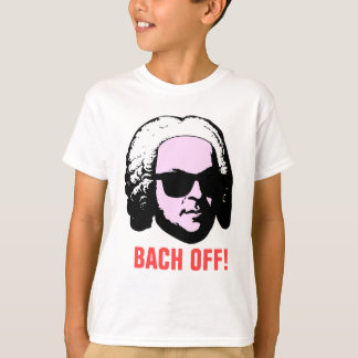 Bach Off T-Shirt