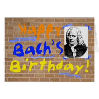 Bach s Birthday Cards