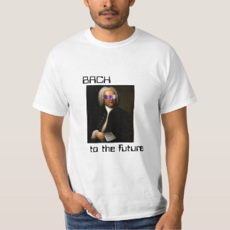 Bach to the future T-Shirt