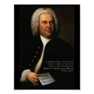 Bach 'Work hard' motivational quote poster